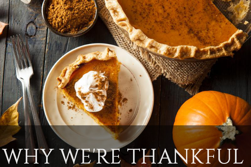 Why We Are Thankful